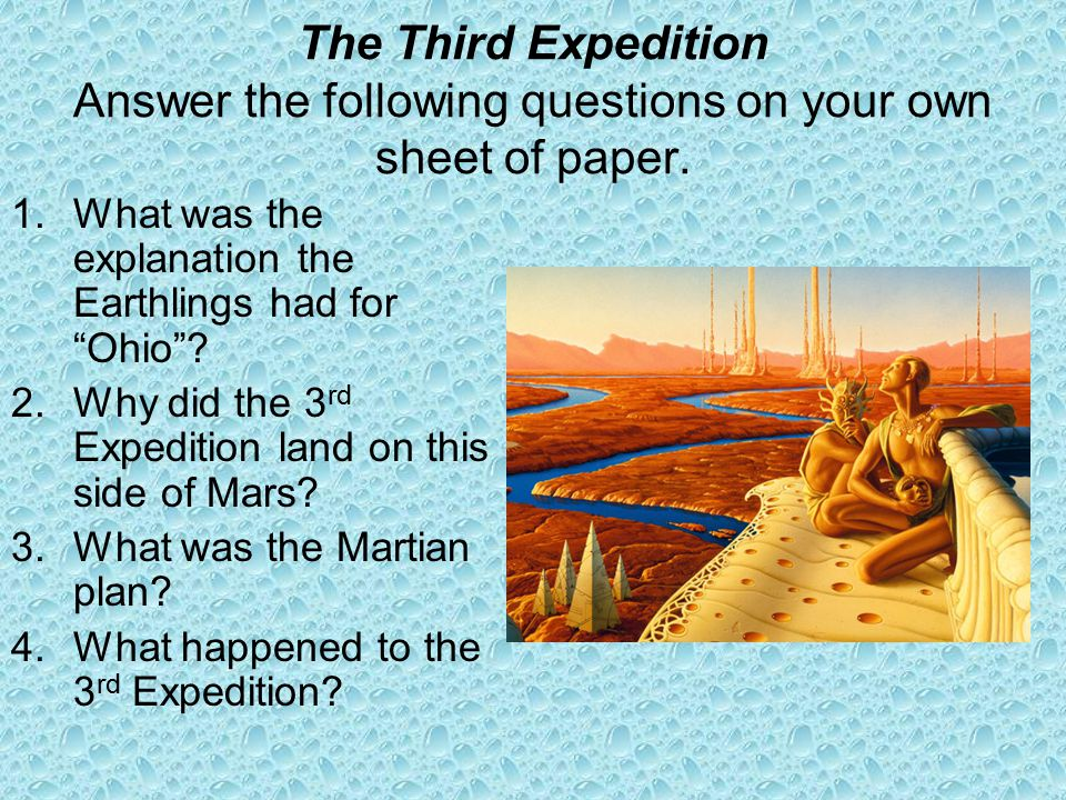 The Third Expedition Answer the following questions on your own sheet of paper.