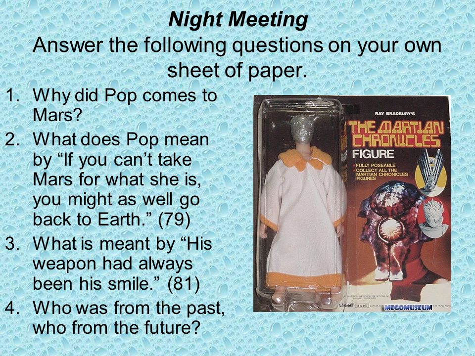 Night Meeting Answer the following questions on your own sheet of paper.