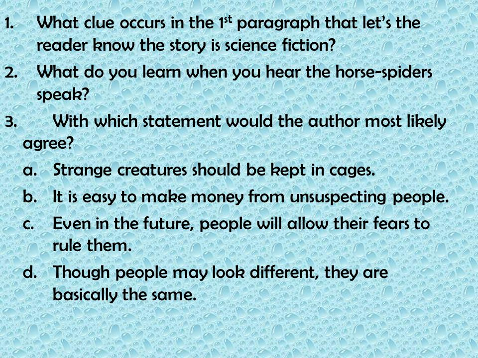 What clue occurs in the 1st paragraph that let's the reader know the story is science fiction