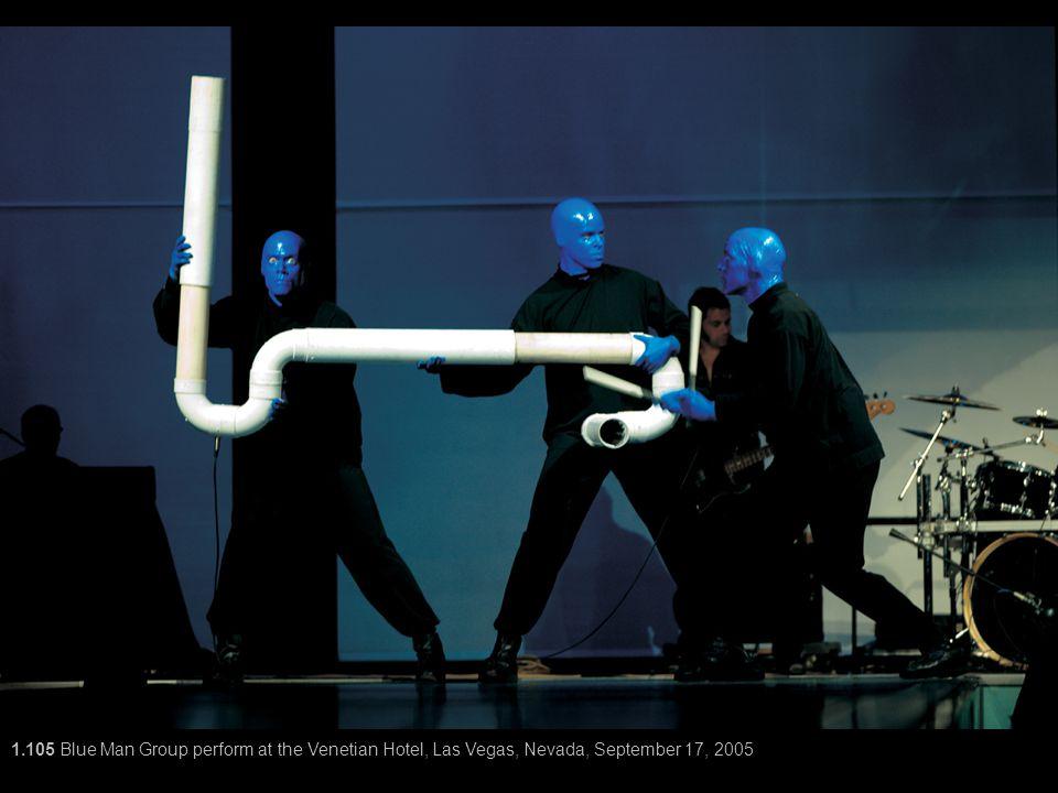 1.105 Blue Man Group perform at the Venetian Hotel, Las Vegas, Nevada, September 17, 2005