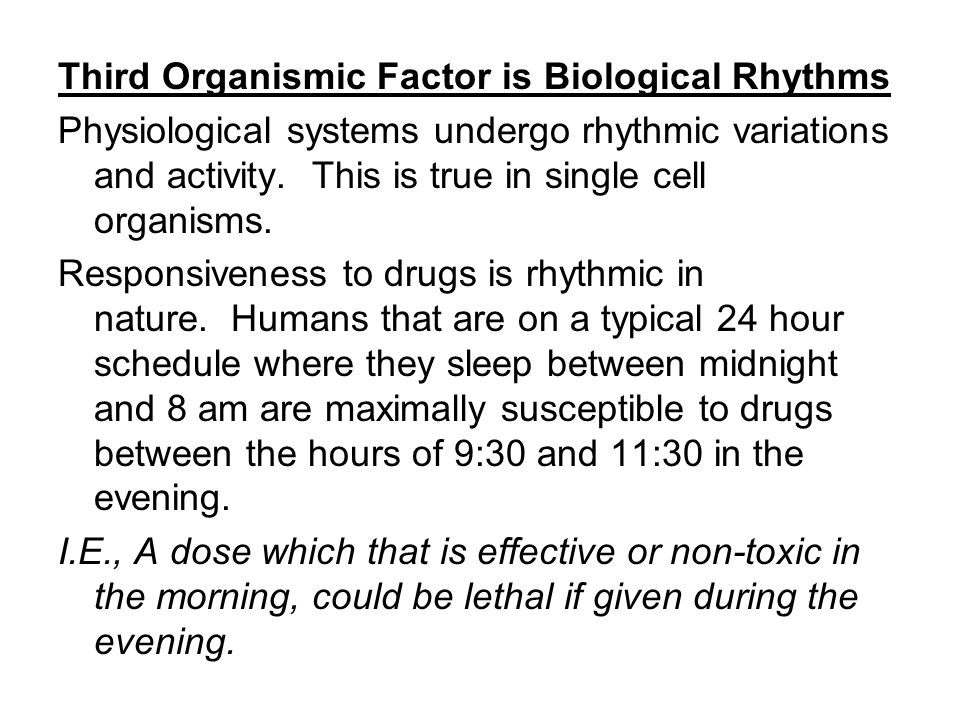 Third Organismic Factor is Biological Rhythms