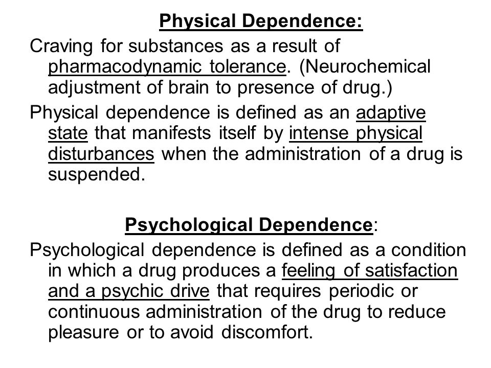 Psychological Dependence: