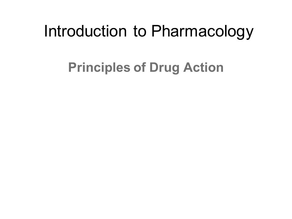 Principles of Drug Action