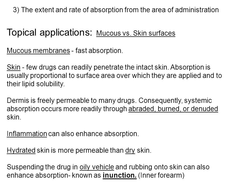 Topical applications: Mucous vs. Skin surfaces