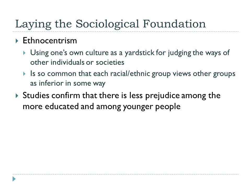 Laying the Sociological Foundation