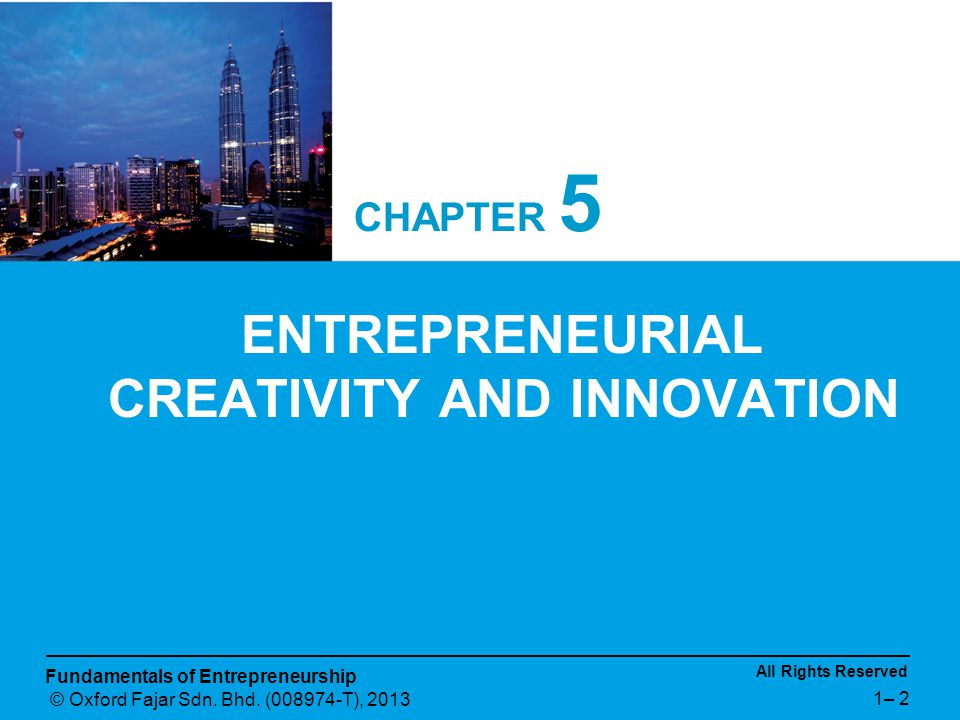 ENTREPRENEURIAL CREATIVITY AND INNOVATION
