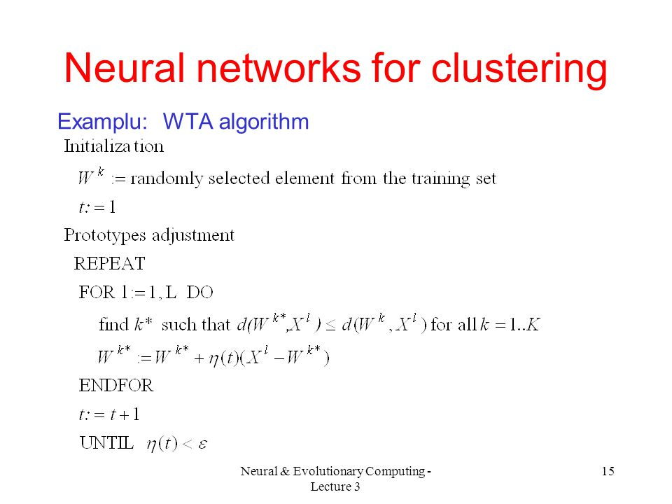 Neural networks for clustering