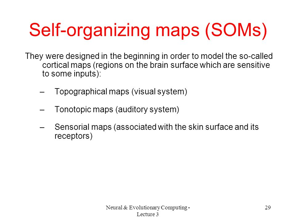 Self-organizing maps (SOMs)