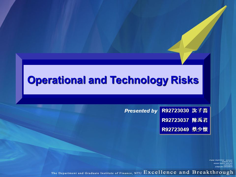 Operational and Technology Risks