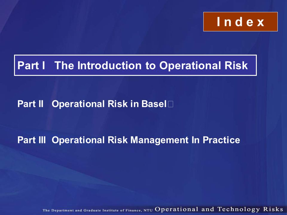 I n d e x Part I The Introduction to Operational Risk