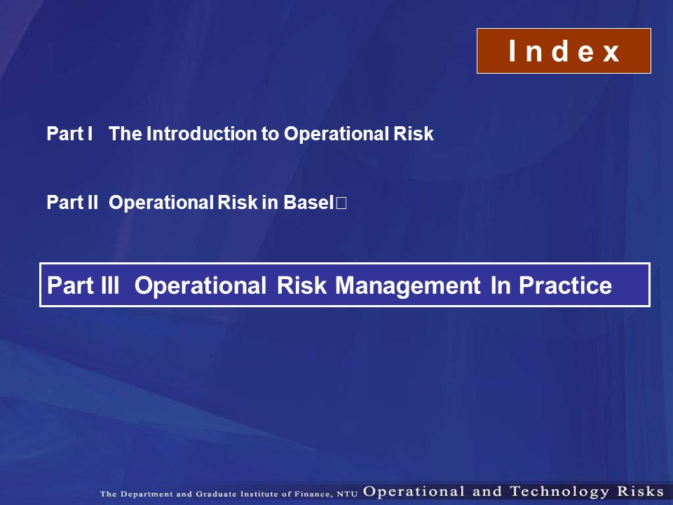 I n d e x Part III Operational Risk Management In Practice