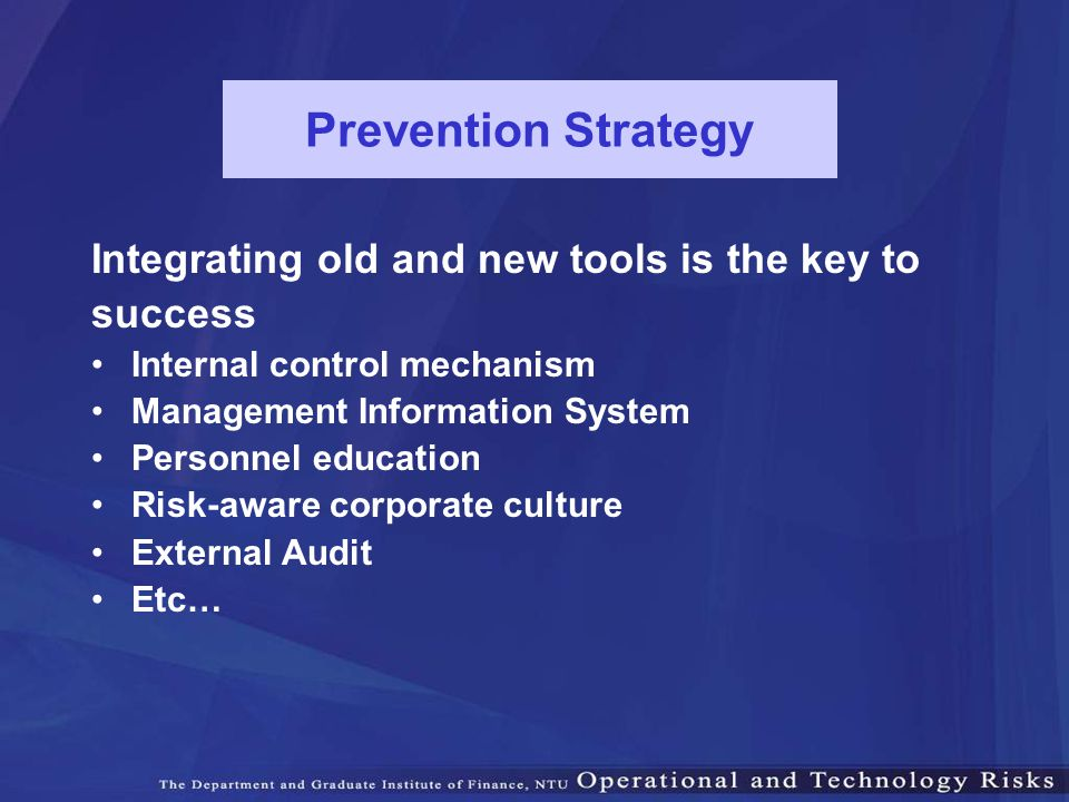 Prevention Strategy Integrating old and new tools is the key to