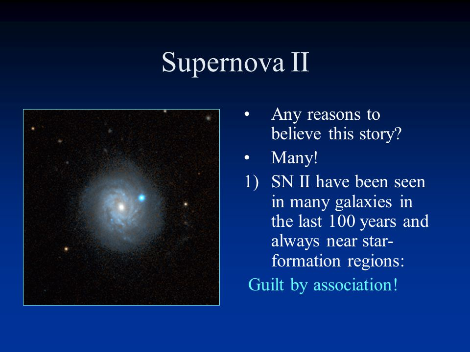 Supernova II Any reasons to believe this story Many!
