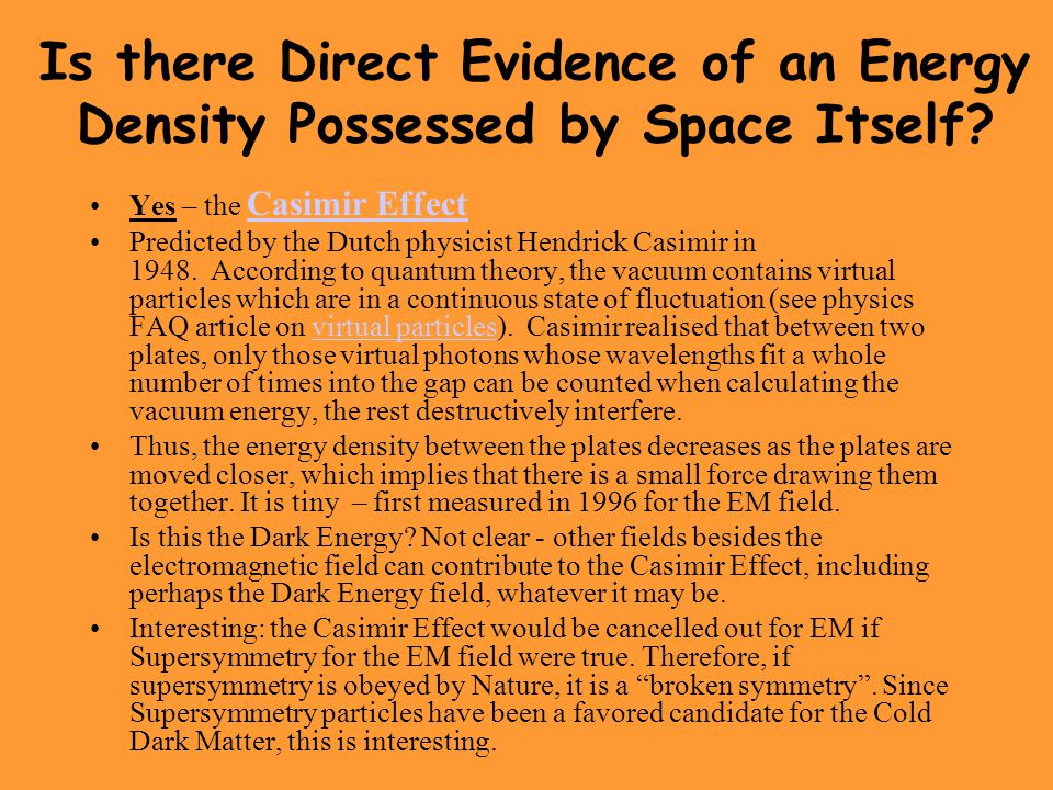 Is there Direct Evidence of an Energy Density Possessed by Space Itself