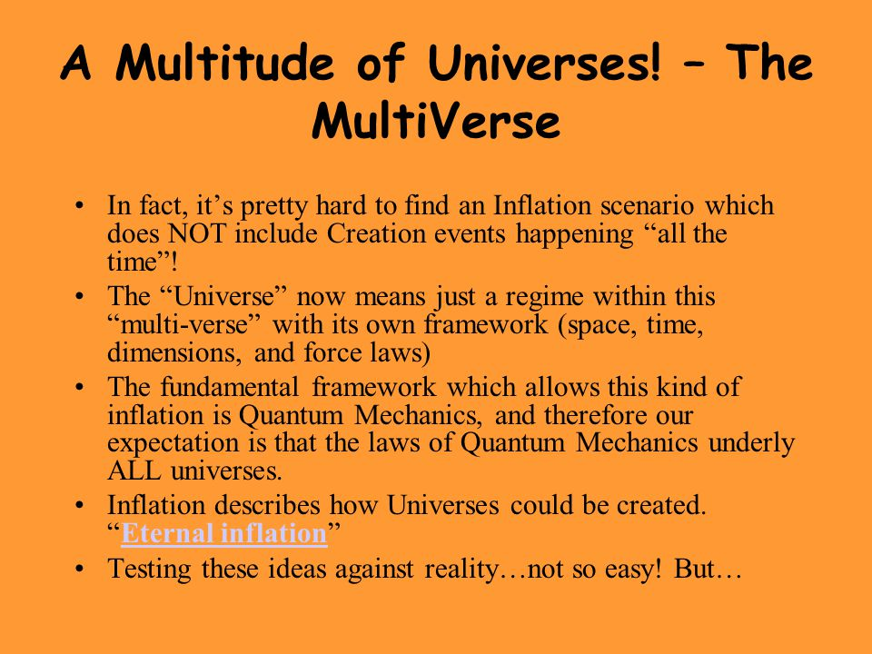 A Multitude of Universes! – The MultiVerse