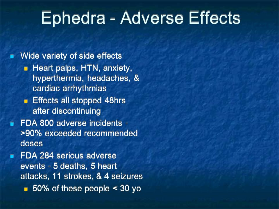 Ephedra - Adverse Effects