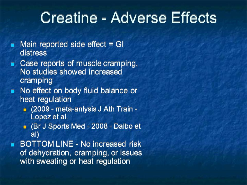 Creatine - Adverse Effects