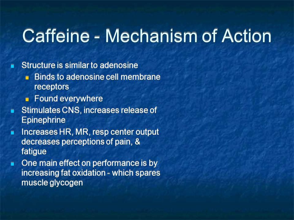 Caffeine - Mechanism of Action
