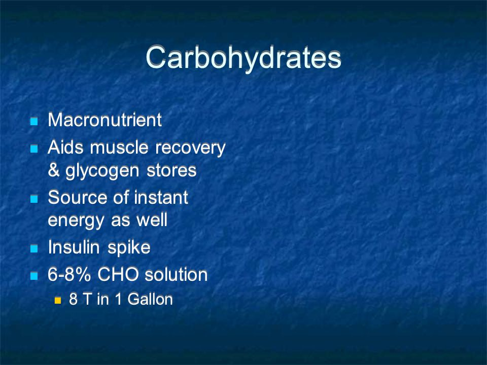 Carbohydrates Macronutrient Aids muscle recovery & glycogen stores