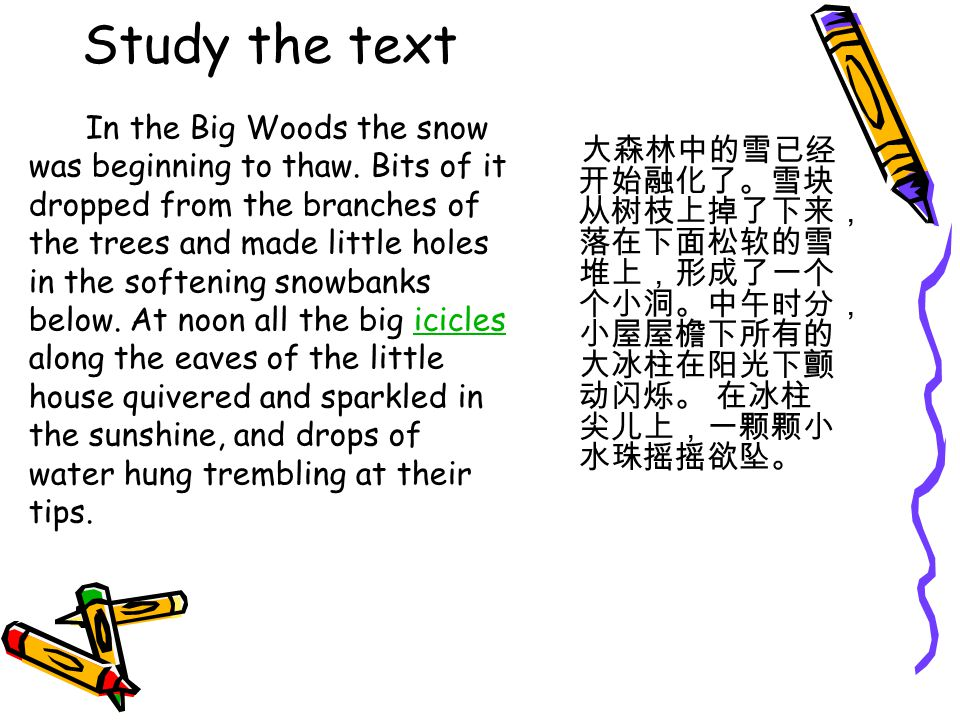 Study the text In the Big Woods the snow