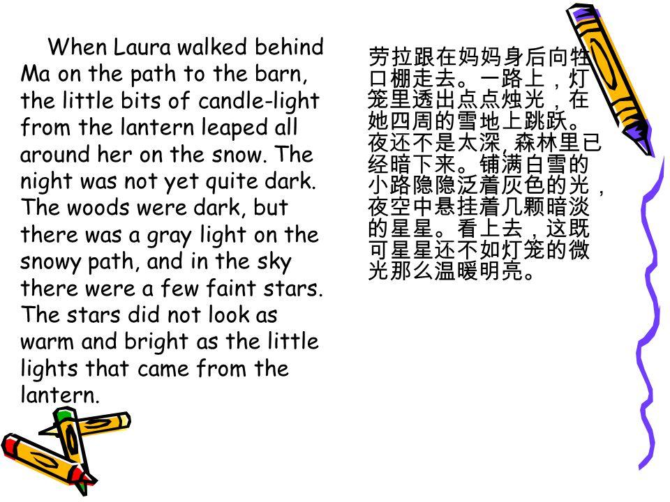 When Laura walked behind