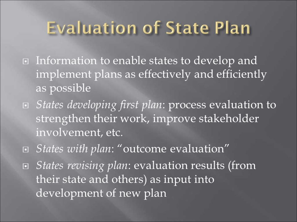 Information to enable states to develop and implement plans as effectively and efficiently as possible