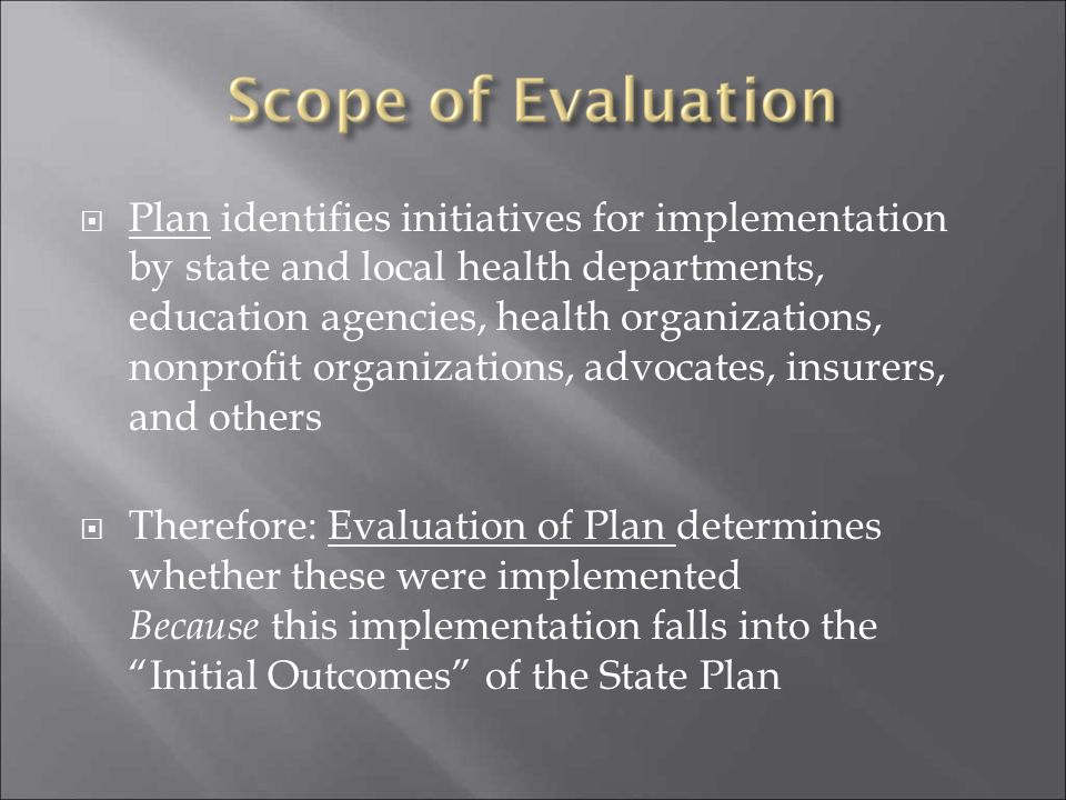 Plan identifies initiatives for implementation by state and local health departments, education agencies, health organizations, nonprofit organizations, advocates, insurers, and others