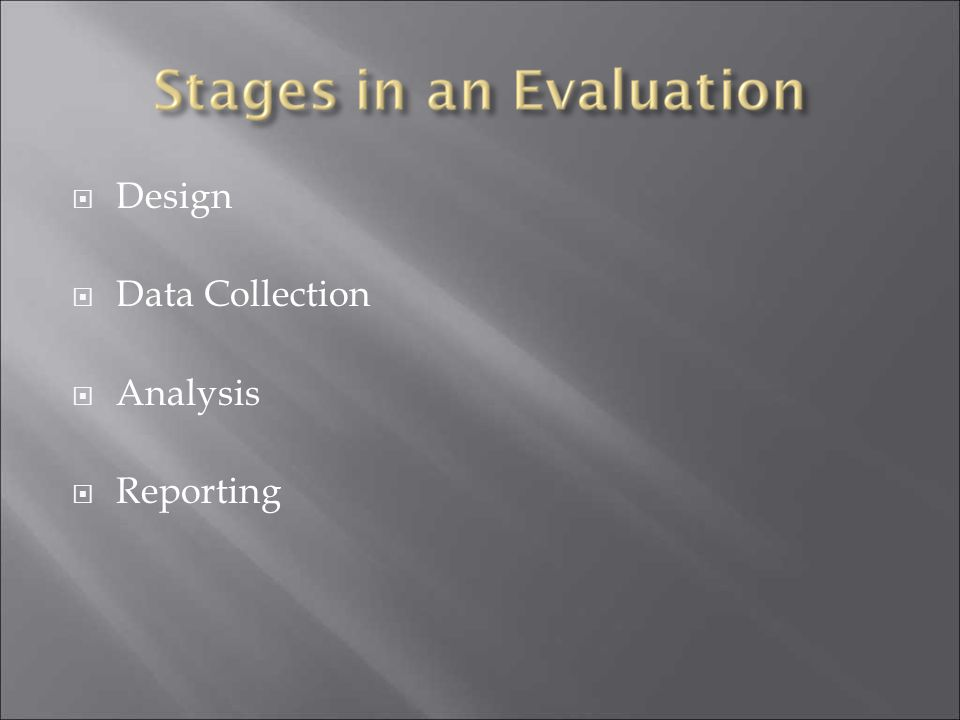 Design Data Collection Analysis Reporting
