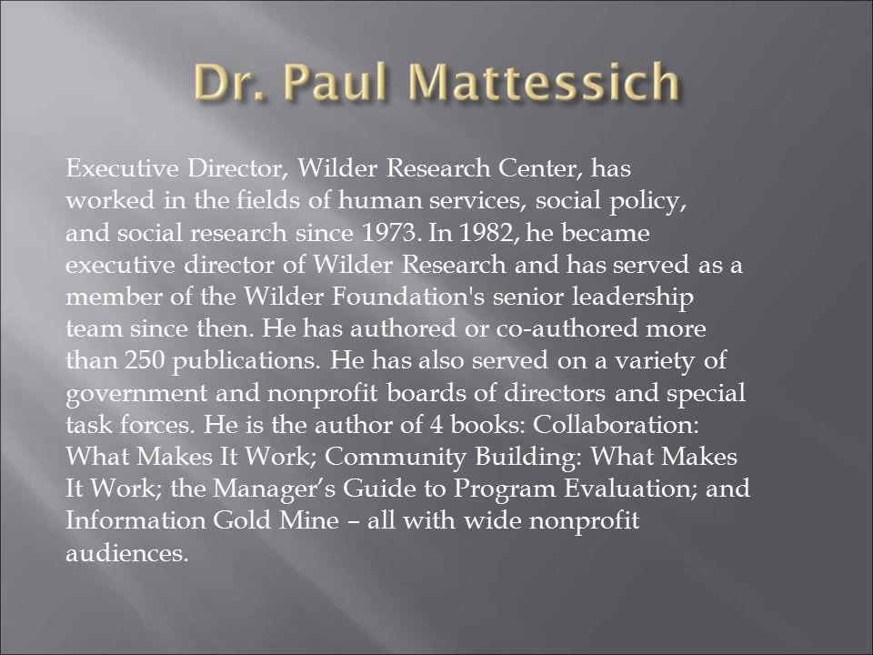 Executive Director, Wilder Research Center, has