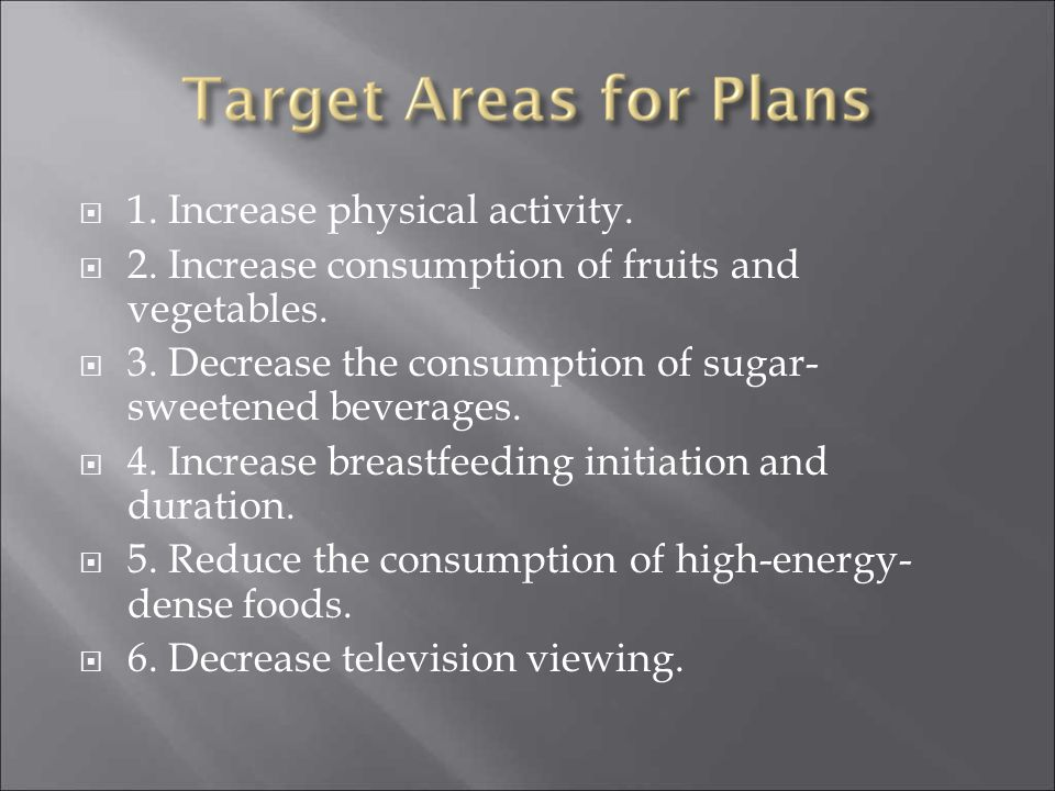 1. Increase physical activity.