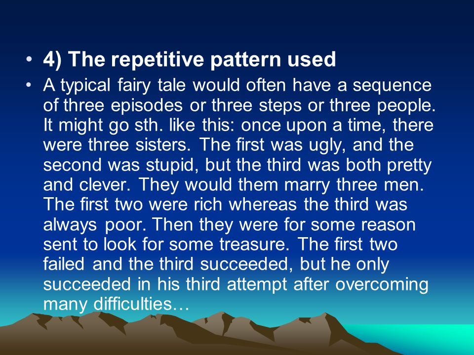 4) The repetitive pattern used