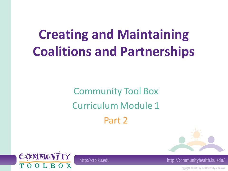 Creating and Maintaining Coalitions and Partnerships
