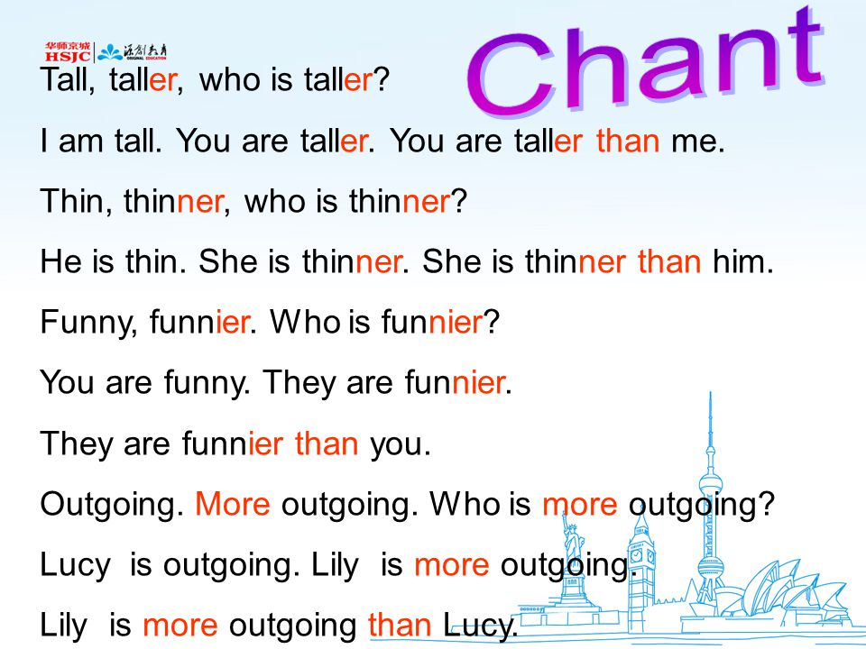 Chant Tall, taller, who is taller