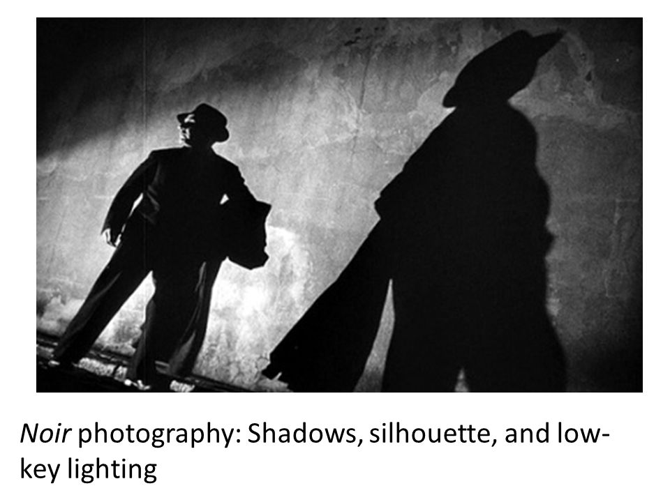 Noir photography: Shadows, silhouette, and low-key lighting