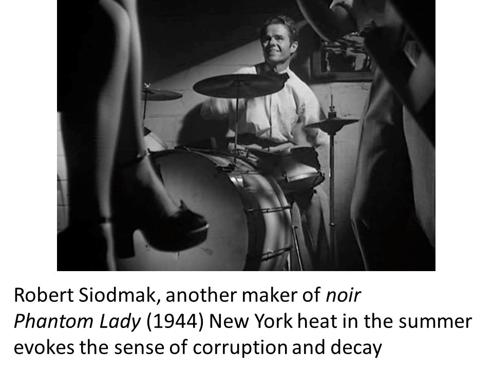 Robert Siodmak, another maker of noir