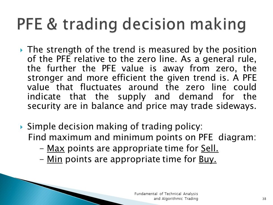 PFE & trading decision making