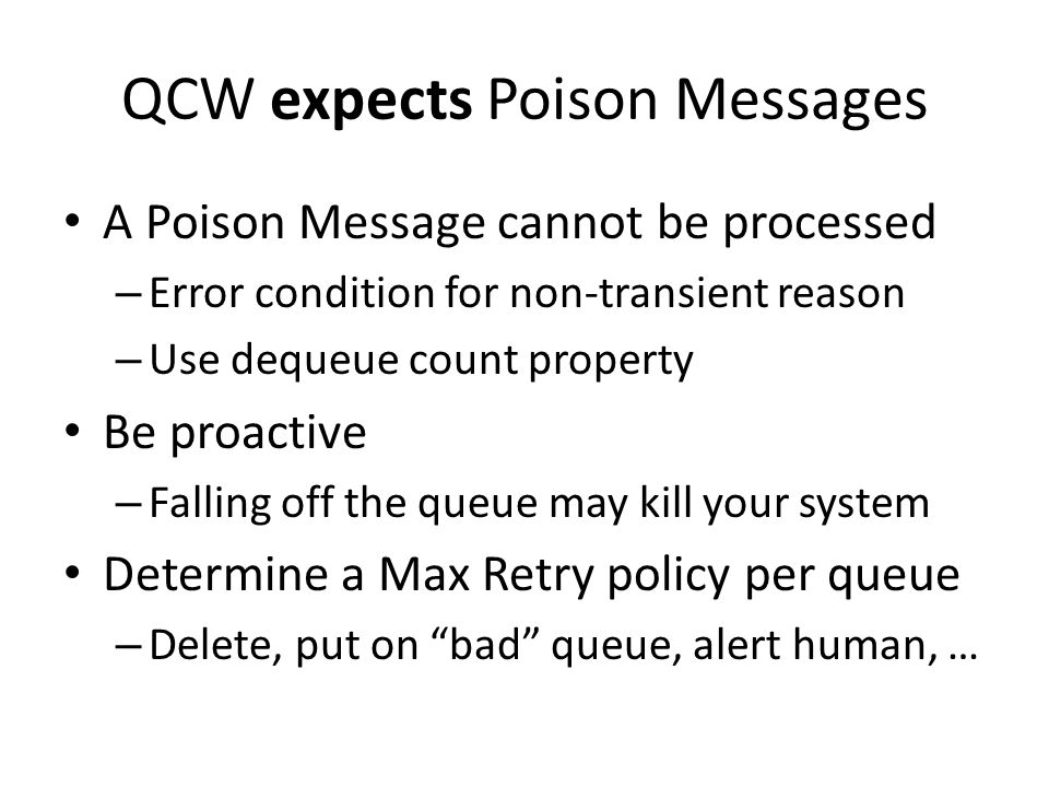 QCW expects Poison Messages