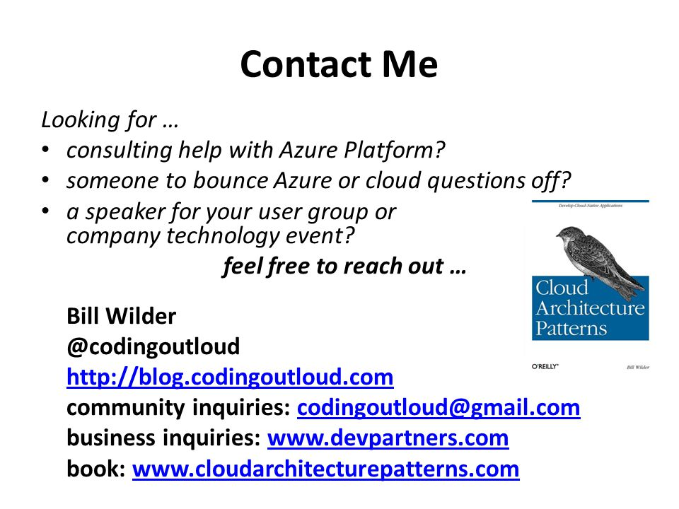 Contact Me Looking for … consulting help with Azure Platform