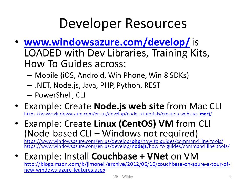 Developer Resources www.windowsazure.com/develop/ is LOADED with Dev Libraries, Training Kits, How To Guides across:
