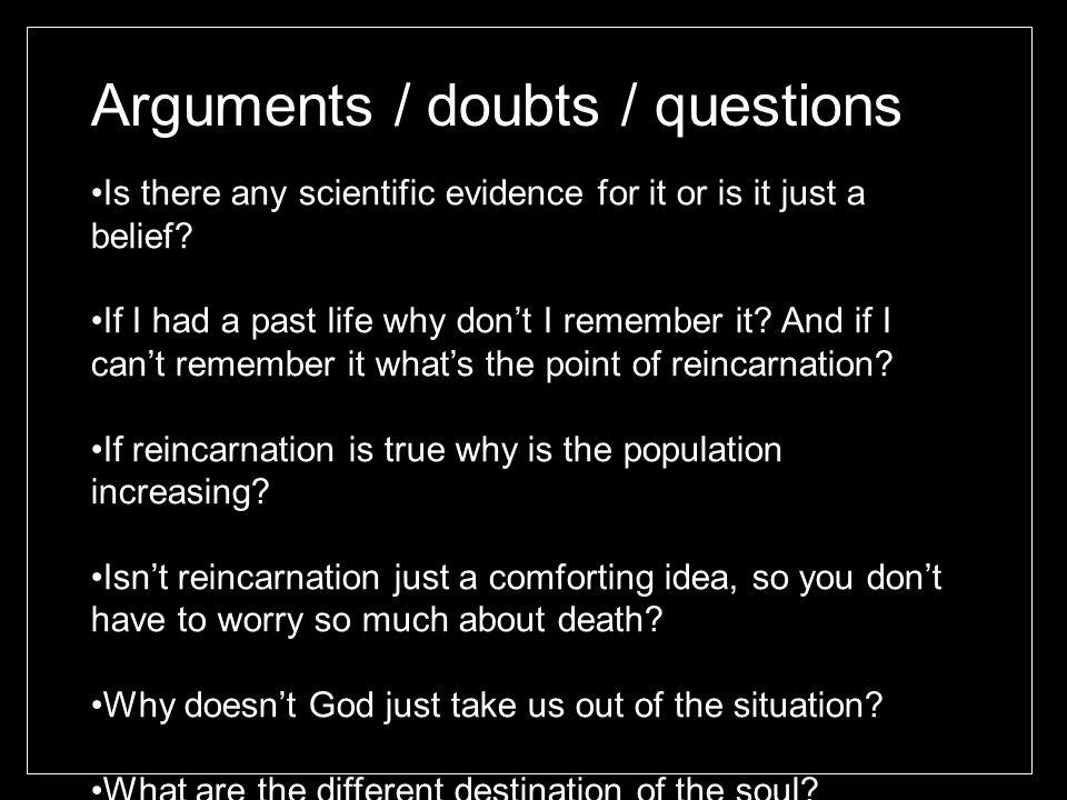 Arguments / doubts / questions