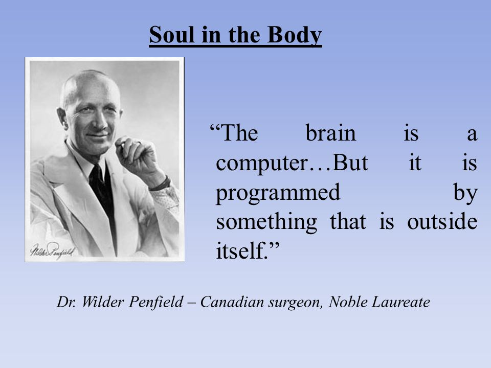 Dr. Wilder Penfield – Canadian surgeon, Noble Laureate