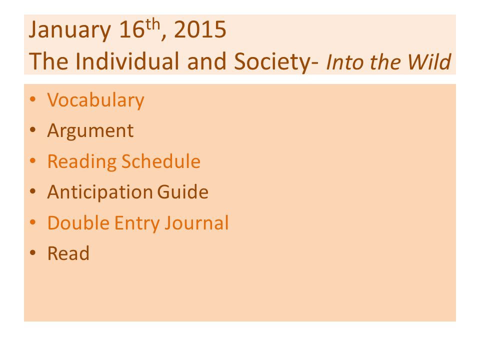 January 16th, 2015 The Individual and Society- Into the Wild