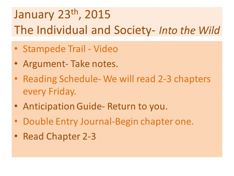 January 23th, 2015 The Individual and Society- Into the Wild