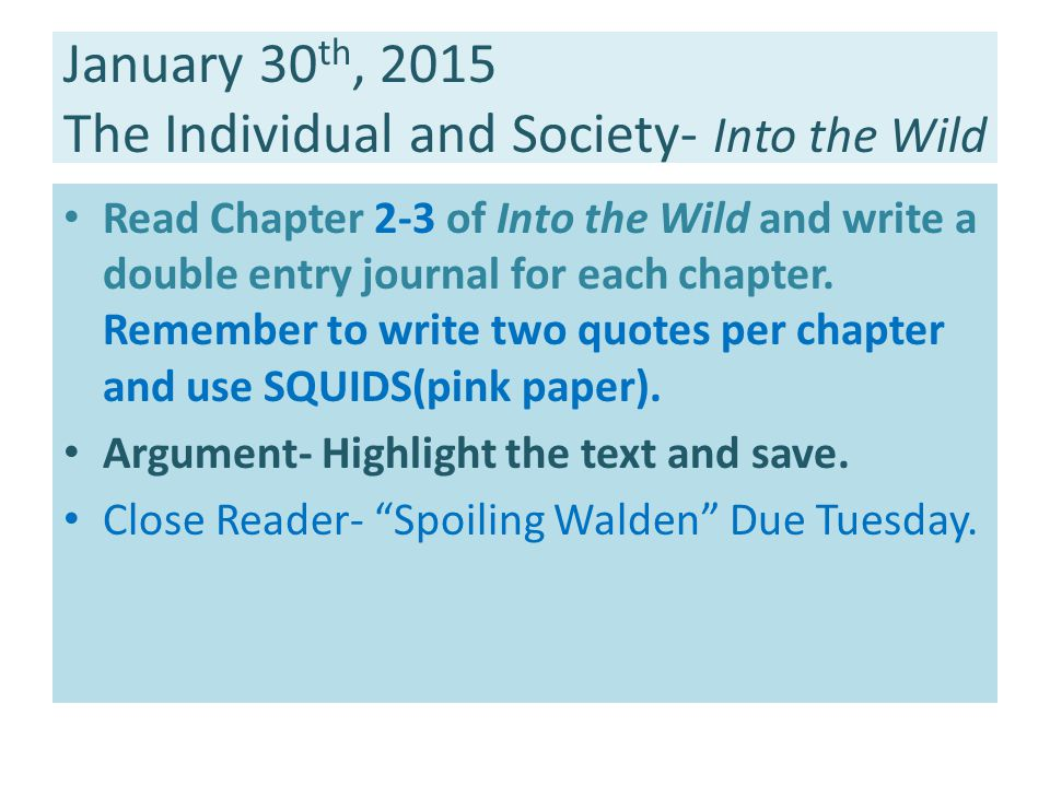 January 30th, 2015 The Individual and Society- Into the Wild