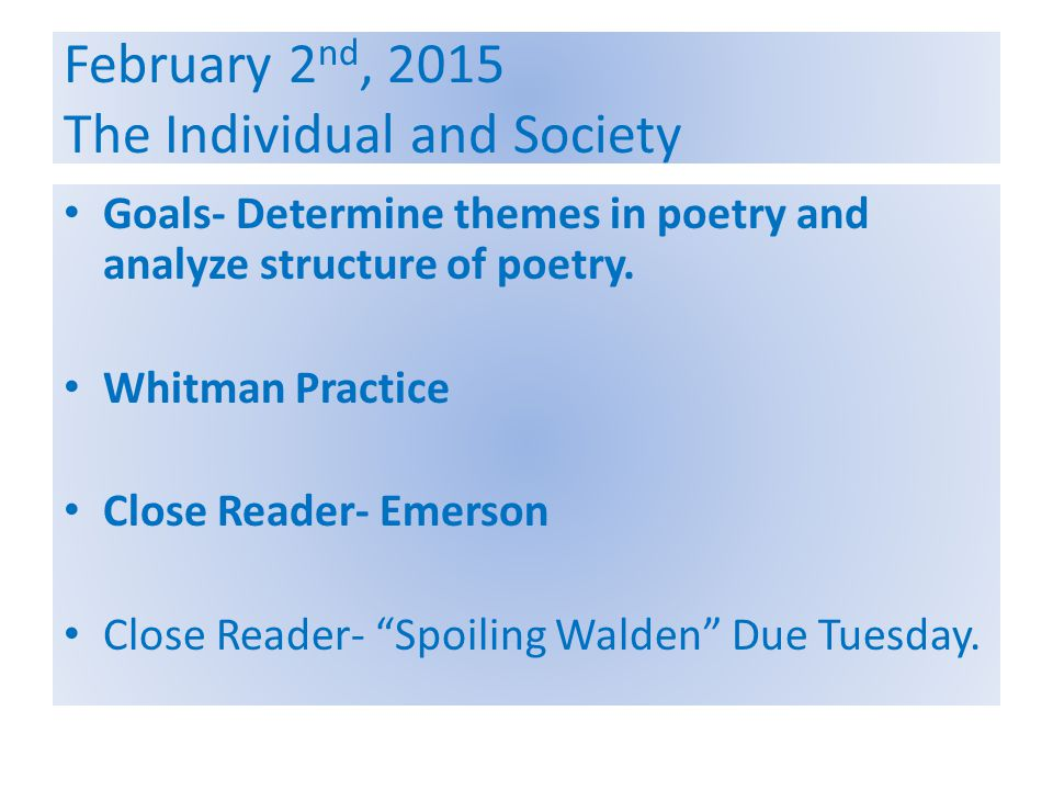 February 2nd, 2015 The Individual and Society
