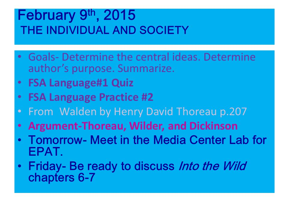 February 9th, 2015 THE INDIVIDUAL AND SOCIETY