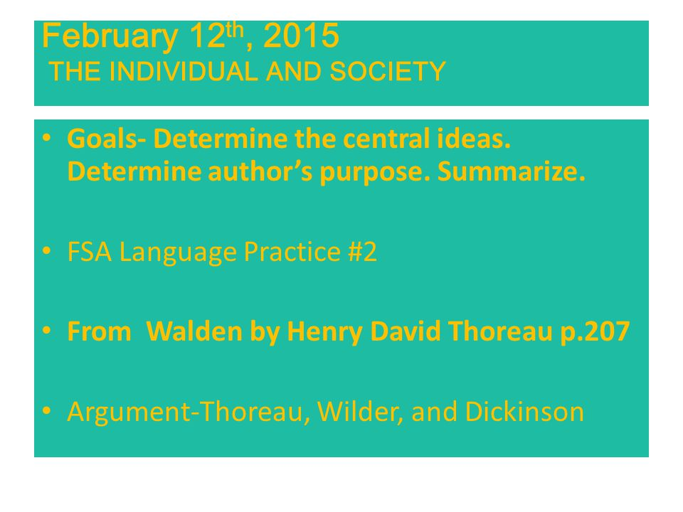 February 12th, 2015 THE INDIVIDUAL AND SOCIETY