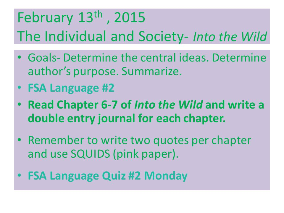 February 13th , 2015 The Individual and Society- Into the Wild