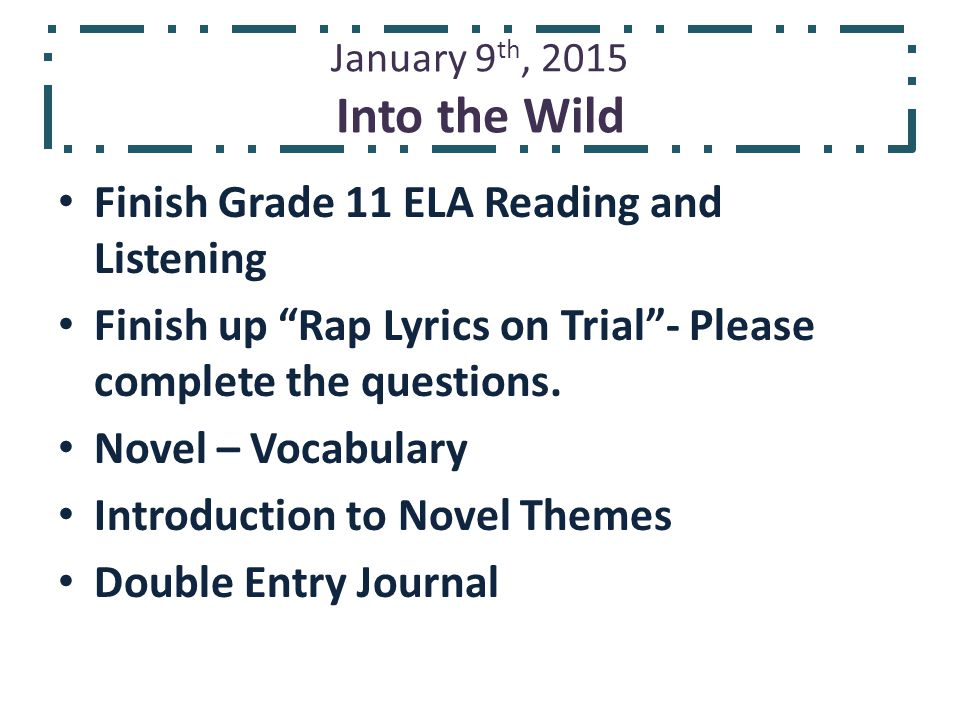January 9th, 2015 Into the Wild