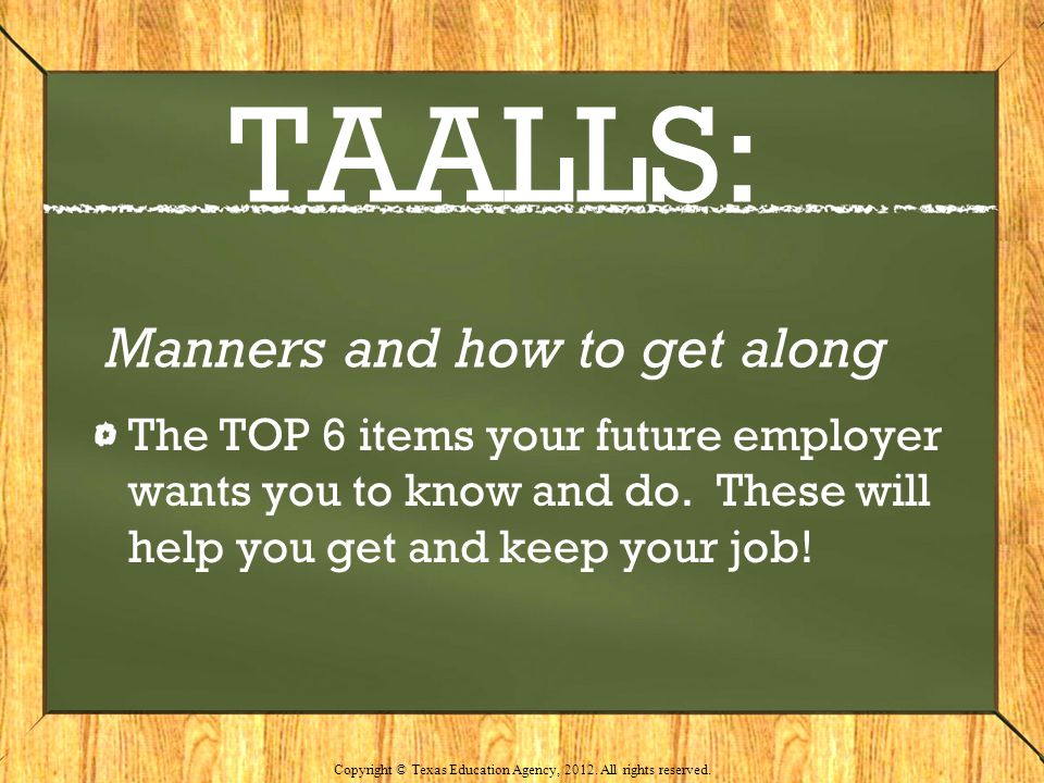 TAALLS: Manners and how to get along